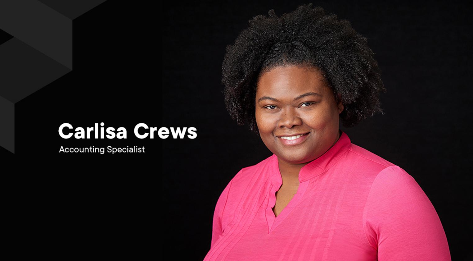 Meet Carlisa Crews