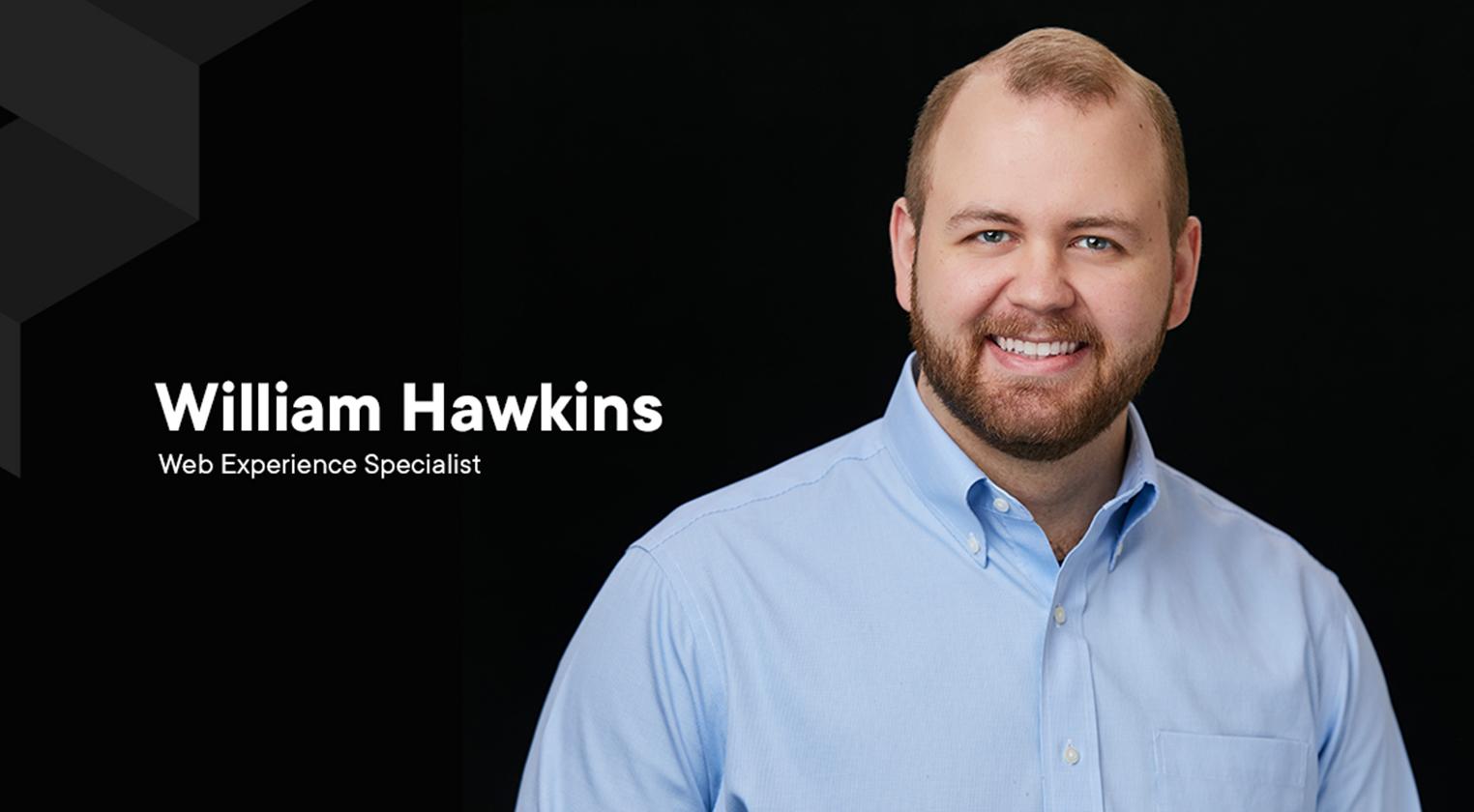 Meet Will Hawkins
